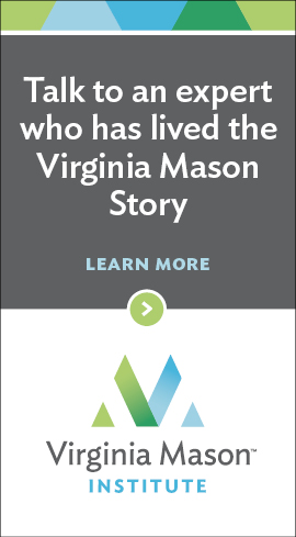 Talk to an expert who has lived the Virginia Mason Story